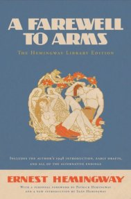 A Farewell to Arms - Ernest Hemingway - With additional endings