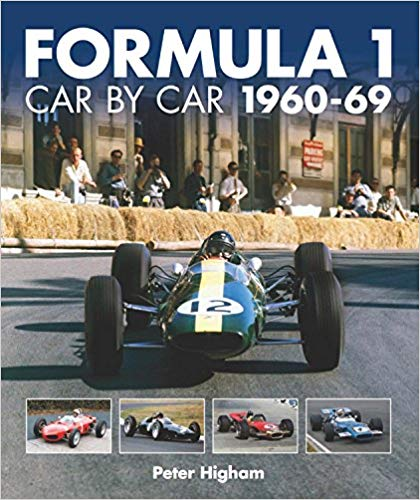 Peter Higham - Formula One- Car by Car- 1960-1969