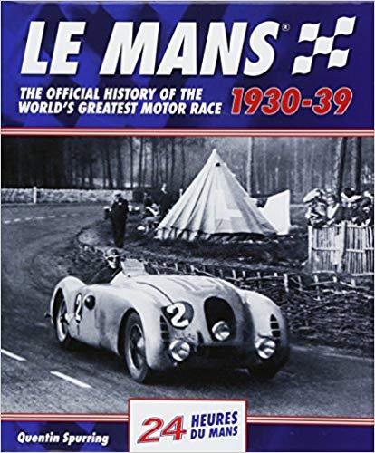 Le Mans 1930-39 - Quentin Spurring
